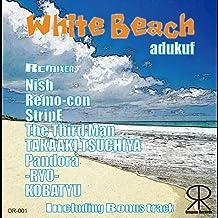 White Beach(Nish's Energetic Remix)