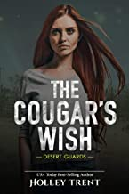 The Cougar's Wish (Desert Guards Book 4)