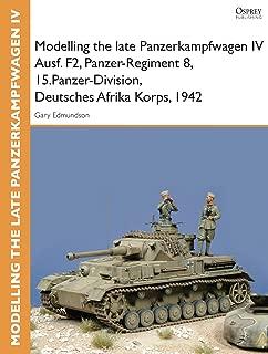 Modelling the late Panzerkampfwagen IV Ausf. F2, Panzer-Regiment 8, 15.Panzer-Division, Deutsches Afrika Korps, 1942 (Osprey Modelling Guides)