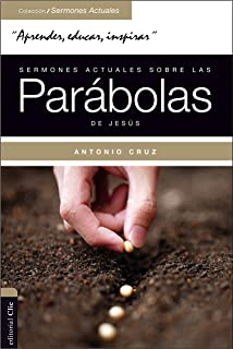 Sermones actuales sobre las parábolas de Jesús: Parábola Viva (Spanish Edition)