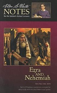 Ezra and Nehemiah (Ellen White Notes) 4Q 2019
