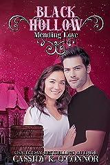 Black Hollow: Mending Love Kindle Edition