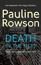 Death In The Nets: An Inspector Ryga Mystery (Inspector Alun Ryga Mysteries Book 3)