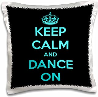 3dRose Keep Calm and Dance on, Black and Turquoise-Pillow Case, 16 by 16