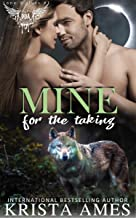 Mine for the Taking: Paranormal Dating Agency (Lone Wolves Book 1)