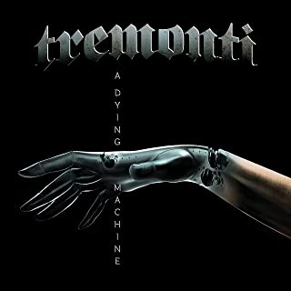 tremonti dying machine