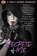 Secrets Of Me Kindle Edition