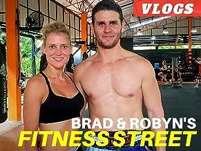 Brad & Robyn's Fitness Street Adventure Vlogs