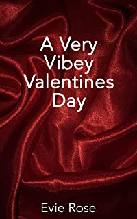 A Very Vibey Valentines Day