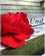 Und.: Gedanken zum (Über-)Leben (German Edition)
