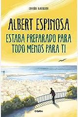 Estaba preparado para todo menos para ti (Spanish Edition) Kindle Edition