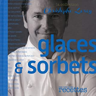 Glaces & Sorbets (CHRIS. LEROY) (French Edition