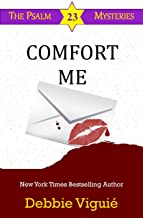 Comfort Me (Psalm 23 Mysteries Book 13)
