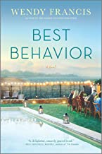 Best Behavior: A Novel