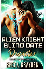 Alien Knight Blind Date Disaster (Lumerian Knights Book 3) (English Edition) Format Kindle