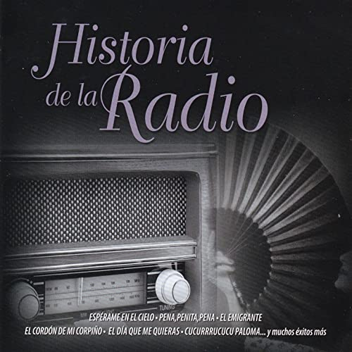 Historia de la Radio de Various artists en Amazon Music - Amazon.es