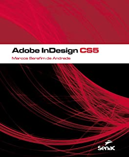 Adobe InDesign CS5 (Informática) (Portuguese Edition)