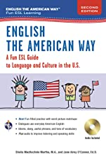 English the American Way: A Fun Guide to English Language 2nd Edition (English as a Second Language Series)