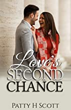 Love's Second Chance (Unforgettable Love Stories Book 1)