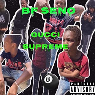Gucci Supreme [Explicit]