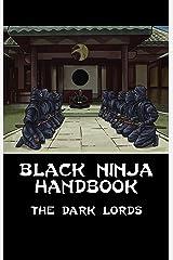 Black Ninja Handbook (Black Brotherhood Training Manuals 3) Kindle Edition