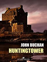 Huntingtower (English Edition)