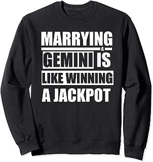 Funny Gemini Horoscope Marrying A Gemini  Sweatshirt