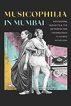 Musicophilia in Mumbai: Performing Subjects and the Metropolitan Unconscious