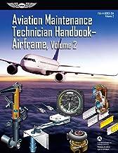 Aviation Maintenance Technician Handbook: Airframe, Volume 2: FAA-H-8083-31A, Volume 2 (ASA FAA Handbook Series) PDF