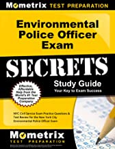Environmental Police Officer Exam Secrets Study Guide: NYC Civil Service Exam Practice Questions & Test Review for the New York City Environmental Police Officer Exam