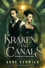 Kraken and Canals (An Elemental Steampunk Story Book 2)