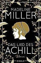 Das Lied des Achill (German Edition)