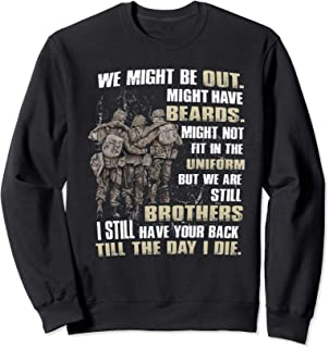 I  Still Have Your Back Till The Day I Die Sweatshirt