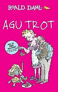 Agu Trot / Esio Trot (Roald Dalh Colecction) (Spanish Edition)