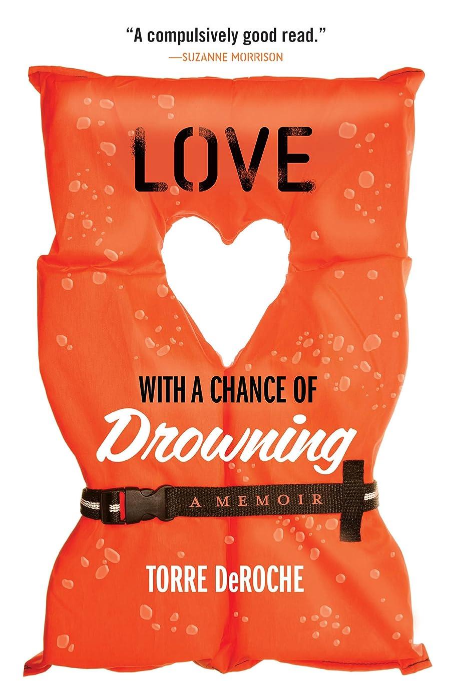 もつれ日焼け細いLove with a Chance of Drowning (English Edition)