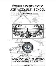 WARRIOR TRAINING CENTER Air Assault School Handbook