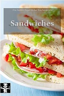 Sandwiches (Die besten Rezepte der Küchenprofis 5) (German Edition)