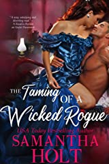 The Taming of a Wicked Rogue (The Lords of Scandal Row Book 1) Kindle Edition