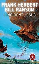 L'Incident Jésus (Le Programme Conscience, Tome 2)
