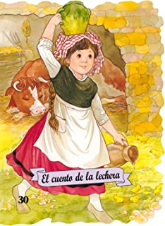 El cuento de la lechera (Troquelados clásicos series) (Spanish Edition)