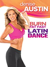 Denise Austin: Burn Fat Fast Latin Dance