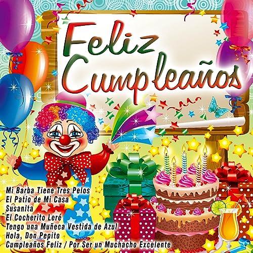 Cumpleaños Feliz / Por Ser un Muchacho Excelente by Carmen y ...