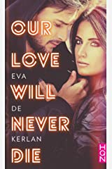 Our Love Will Never Die (HQN) Format Kindle