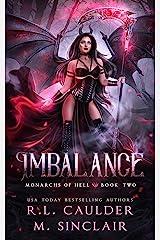 Imbalance (Monarchs of Hell Book 2) Kindle Edition