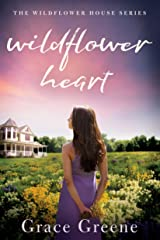 Wildflower Heart (The Wildflower House Book 1) Kindle Edition