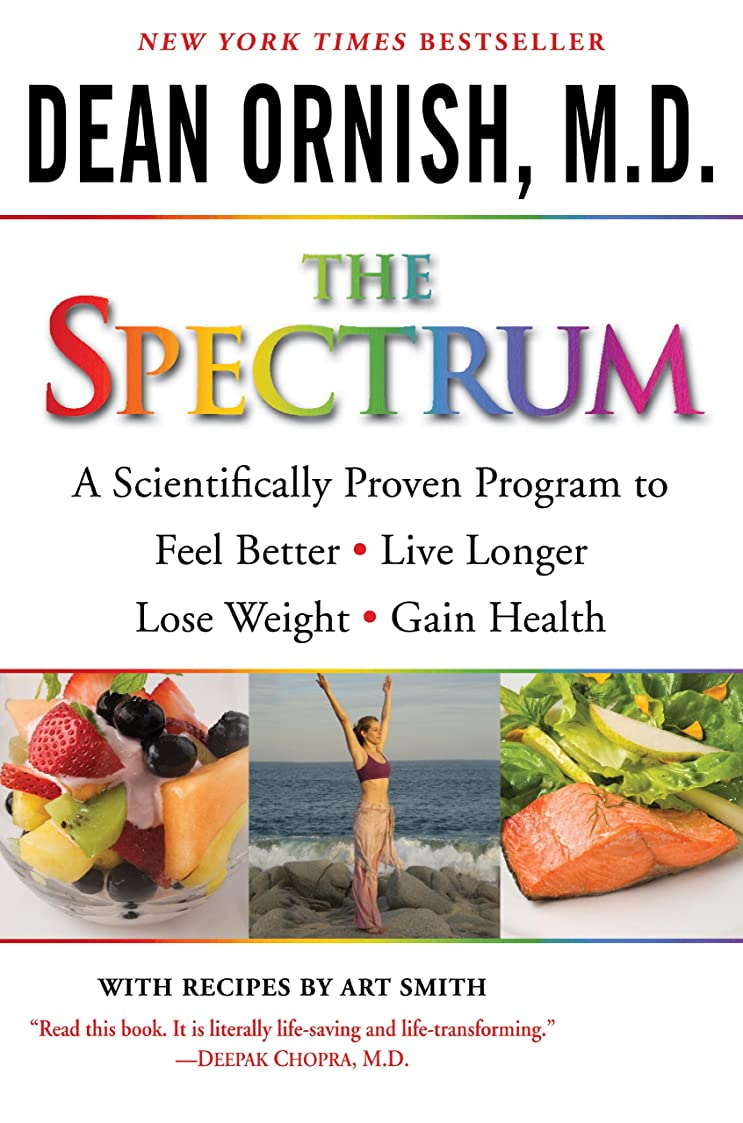 The Spectrum: How to Customize a Way of Eating and Living Just Right for You and Your Family (English Edition)