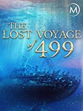 The Lost Voyage of 499