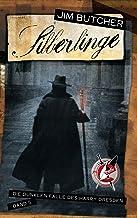 Silberlinge: Die dunklen Fälle des Harry Dresden 5 (German Edition)