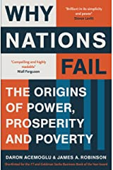 Why Nations Fail: The Origins of Power, Prosperity and Poverty Kindle Edition
