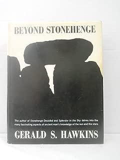 Beyond Stonehenge